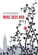 Pdf Rose Sees Red
