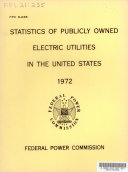 Statistics of Publicly Owned Electric Utilities in the United States  1972
