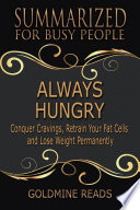 ALWAYS HUNGRY   Summarized for Busy People Book PDF