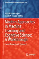 Modern Approaches in Machine Learning and Cognitive Science  A Walkthrough