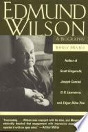 Edmund Wilson  : A Biography