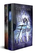 Pdf A Dark Faerie Tale Books 1 & 2