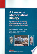 A Course in Mathematical Biology Book