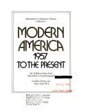 Modern America 1957 to the Present