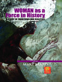 Pdf Woman as a Force in History: A Study in Traditions and Realities