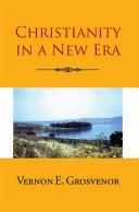Christianity in a New Era ebook