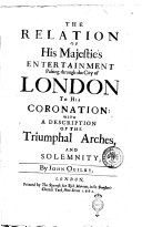 Pdf The Relation of His Majestie's Entertainment Passing Through the City of London, to His Coronation