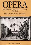 Opera in Seventeenth Century Venice