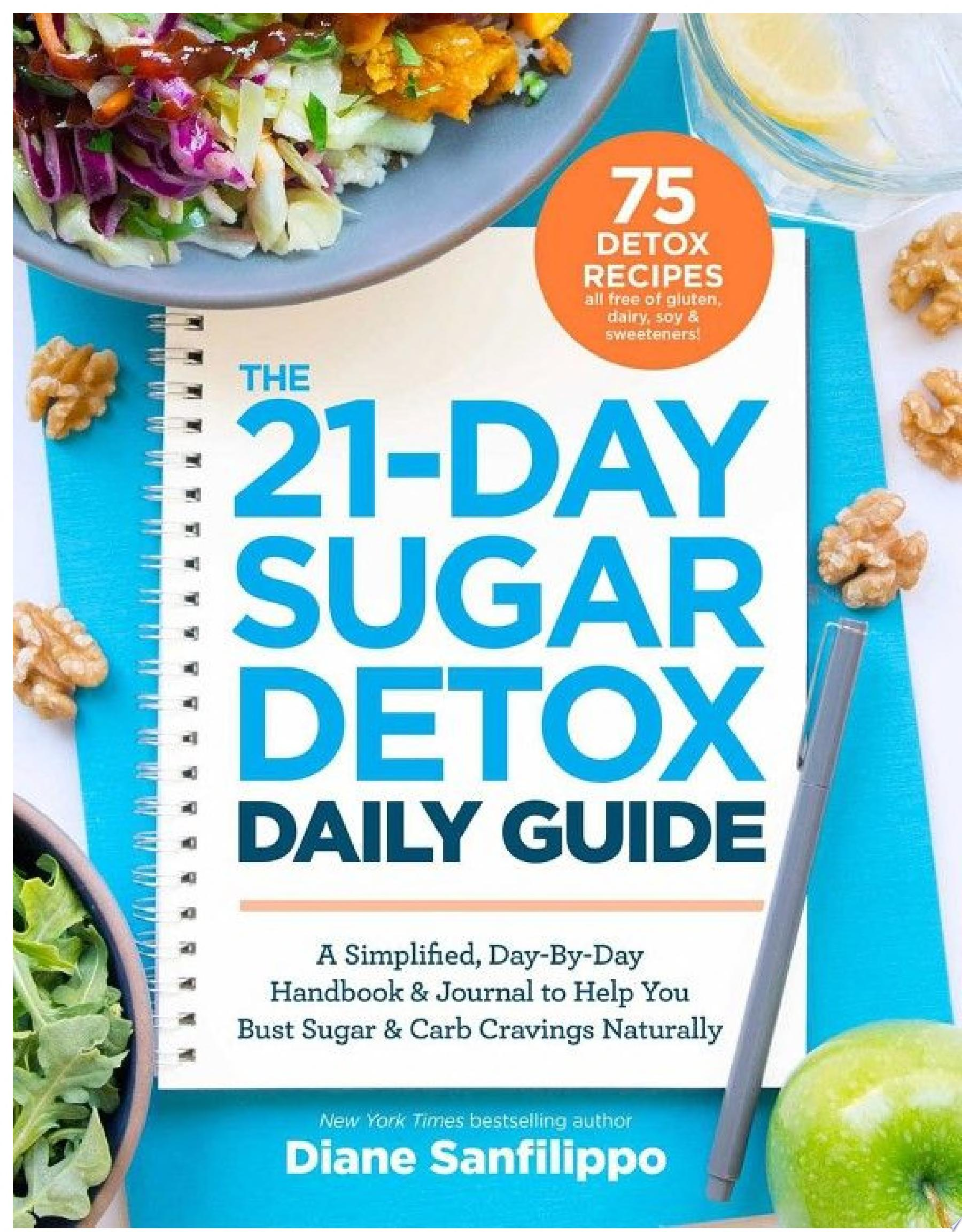 The 21 Day Sugar Detox Daily Guide