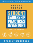 The Student Leadership Practices Inventory  LPI   Student Workbook Book