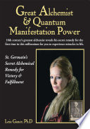 Great Alchemist and Quantum Manifestation Power: St