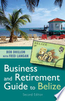 Business and Retirement Guide to Belize
