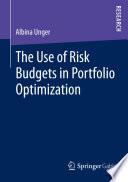 The Use of Risk Budgets in Portfolio Optimization