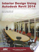 Interior Design Using Autodesk Revit 2014
