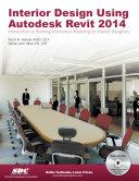 Interior Design Using Autodesk Revit 2014