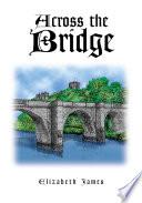 Across the Bridge Book
