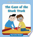 The Case of the Stuck Truck