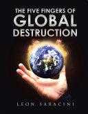 The Five Fingers of Global Destruction [Pdf/ePub] eBook