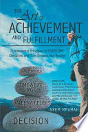 The Art of Achievement and Fulfillment