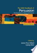 The SAGE Handbook of Persuasion Book PDF