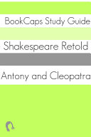 Antony and Cleopatra In Plain and Simple English (A Modern Translation and the Original Version) ebook