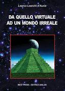 Da quello virtuale ad un mondo irreale