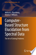 Computer   Based Structure Elucidation from Spectral Data
