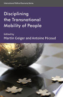 Disciplining the Transnational Mobility of People