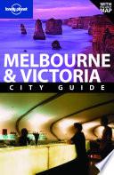 Melbourne & Victoria. Con Pianta. Ediz. Inglese