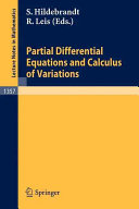 Partial Differential Equations and Calculus of Variations Book
