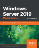 Windows Server 2019 Cookbook