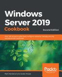 Windows Server 2019 Cookbook