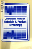 International Journal of Materials & Product Technology