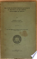 The Value of Ancient Mexican Manuscripts in the Study of the General Development of Writing Book PDF