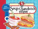 Our Favorite Soup   Sandwich Recipes