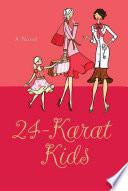 24 Karat Kids