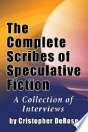 The Complete Scribes of Speculative Fiction