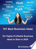 101 Best Business Ideas - Start Your Own Business , 101 Profitable Business to Start in 2020