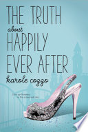 The Truth About Happily Ever After Book PDF