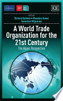 A World Trade Organization for the 21st Century