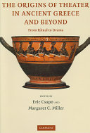 The Origins of Theater in Ancient Greece and Beyond