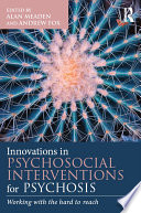 Innovations In Psychosocial Interventions For Psychosis Book