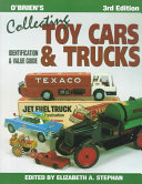 O'Brien's Collecting Toy Cars & Trucks