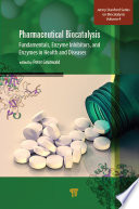 Pharmaceutical Biocatalysis