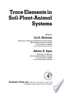 Trace Elements in Soil-plant-animal Systems