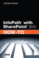 InfoPath with SharePoint 2013 How To