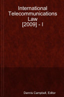 International Telecommunications Law [2009] - I
