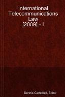 International Telecommunications Law  2009    I