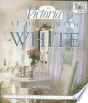 Victoria, at Home with White