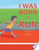 I Was Born to Run Book PDF